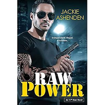 Raw Power (An 11th Hour Novel)