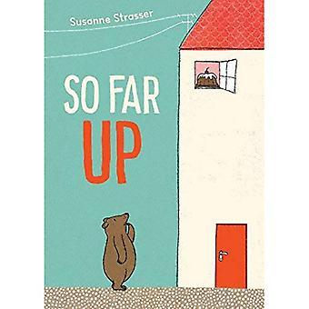 So Far Up [Board book]