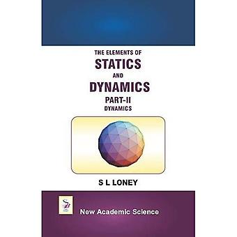 The Elements of Statics and Dynamics: Part II