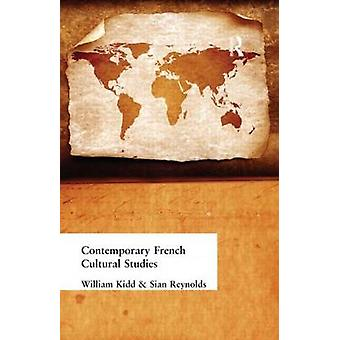 Contemporary French Cultural Studies by Reynolds & Sian