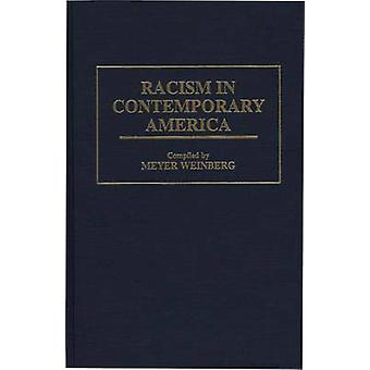 Racism in Contemporary America by Weinberg & Meyer