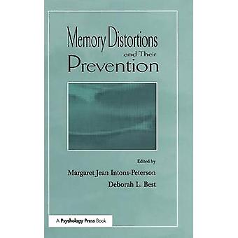 Memory Distortions and Their Prevention by Best & Deborah L.