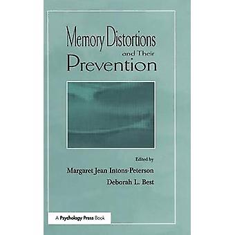 Distorsioni di memoria e la loro prevenzione di Best & Deborah L.