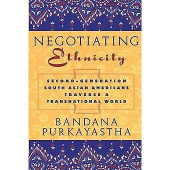 Forhandlingerne etnicitet SecondGeneration syd asiater krydse en tværnational verden af Purkayastha & Bandana