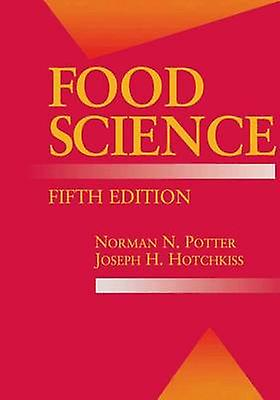 Food Science  Fifth Edition by Potter & Norhomme N.