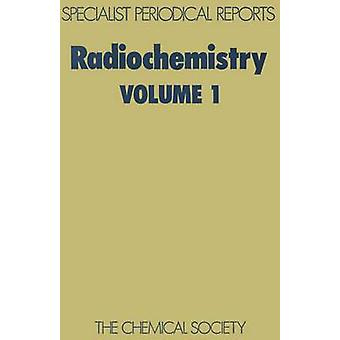 Radiochemie Volume 1 door Newton & G W A