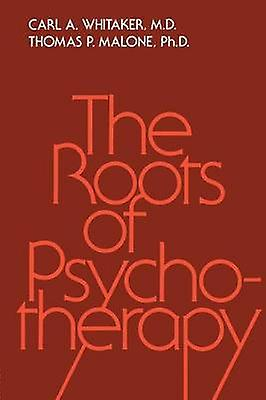 Roots Of Psychotherapy by Whitaker & voiturel A.