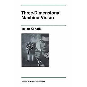 ThreeDimensional Machine Vision by Kanade & Takeo