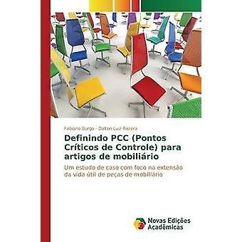 Definindo PCC Pontos Crticos de Controle Para Artigos de Mobilirio von Burgo Fabiano