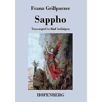 Sappho by Franz Grillparzer