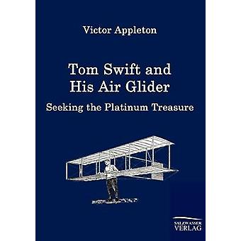 Tom Swift and His Air Glider by Appleton & Victor & II