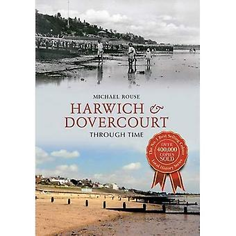 Harwich & Dovercourt Through Time