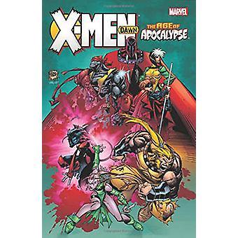 X-Men - Age of Apocalypse - Dawn by Scott Lobdell - Howard Mackie - Ral