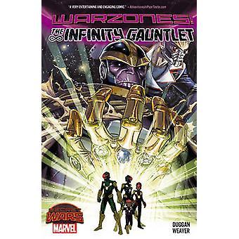 Infinity Gauntlet - Warzones by Dustin Weaver - Gerry Duggan - 9780785