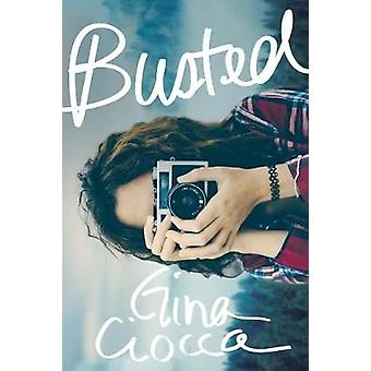 Busted by Gina Ciocca - 9781492654292 Book