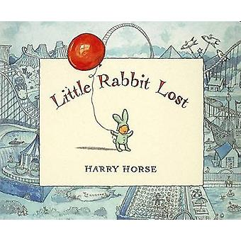 Little Rabbit Lost by Harry Horse - 9781561453450 Book