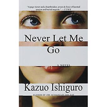 Never Let Me Go by Kazuo Ishiguro - 9781627652513 Book