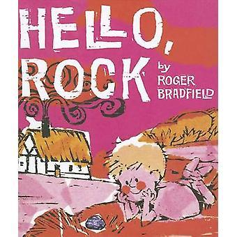 Hello - Rock by Roger Bradfield - 9781930900646 Book