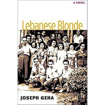 Lebanese Blonde by Joseph Geha - 9780472118458 Book