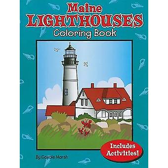 Maine Lighthouses Coloring Book by Carole Marsh - 9780635073495 Book