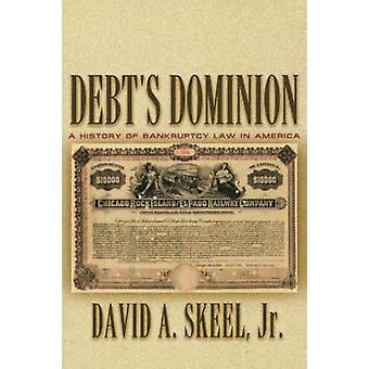 دومينيون للدين-تاريخ قانون الإفلاس في أمريكا من قبل ديفيد أ S