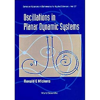 Oscillations In Planar Dynamic Systems (Series on Advances in Mathematics for� Applied Sciences)
