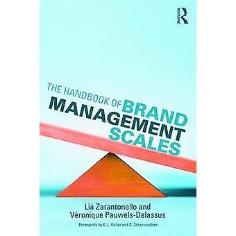 Handbook of Brand Management Scales by Lia Zarantonello