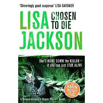 Chosen to Die by Lisa Jackson
