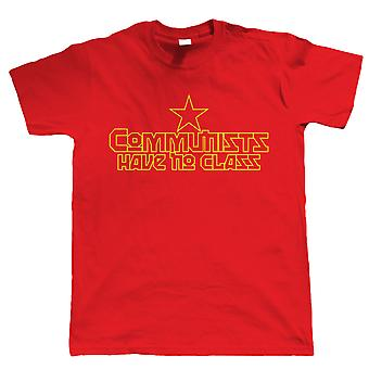 Communists Have No Class, Mens Funny Political Tshirt