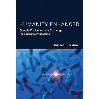 Humanité améliorée - choix génétique et le défi de libéral Democ