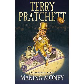 Making Money - (Discworld Novel 36) by Terry Pratchett - 9780552167703