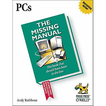 PCs the Missing Manual by Andy Rathbone - 9780596100933 Book