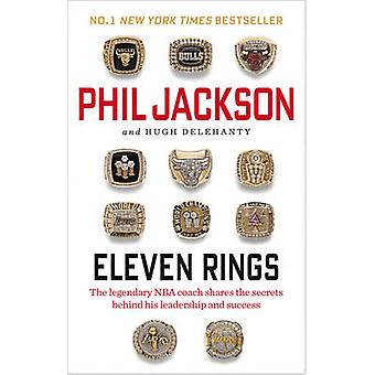 Eleven Rings by Phil Jackson - 9780753556382 Book