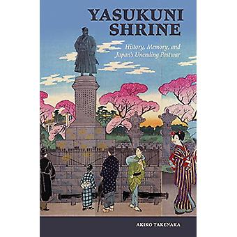 Santuario de Yasukuni - historia - memoria - y Japón interminable posguerra por una