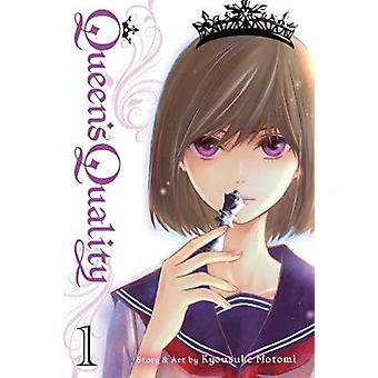 Queen's Quality - Vol. 1 by Kyousuke Motomi - 9781421592442 Book