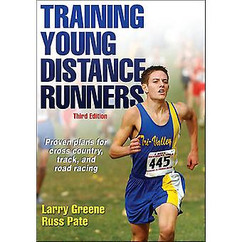 Training Young Distance Runners (3rd Revised edition) by Larry Greene