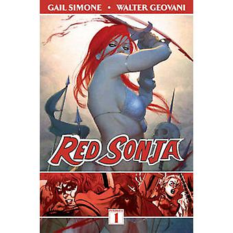 Red Sonja - Volume 1 - Queen of the Plagues by Walter Geovanni - Gail S