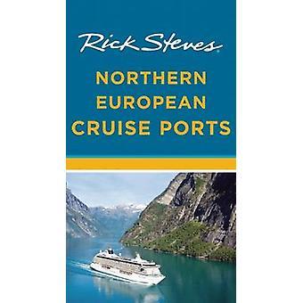Rick Steves nord européen croisière Ports (2e édition révisée) par R