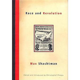 Race and Revolution by Max Shachtman - Christopher Phelps - Christoph