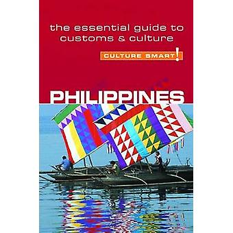 Philippines - Culture Smart! - The Essential Guide to Customs and Cult