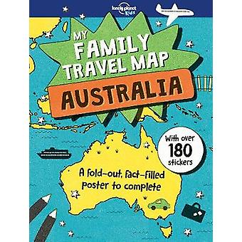 My Family Travel Map - Australia by Lonely Planet - 9781787013209 Book
