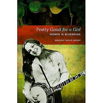 Ziemlich gut für ein Mädchen: Frauen im Bluegrass