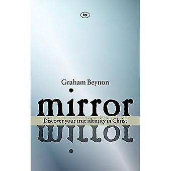 Mirror, mirror: Discover Your True Identity in Christ
