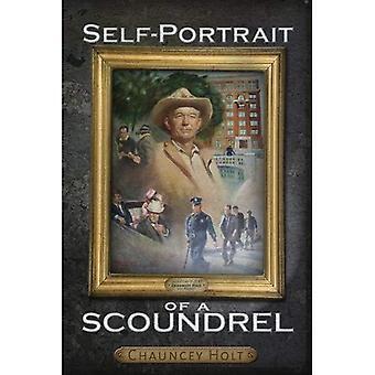 Self-Portrait of a Scoundrel