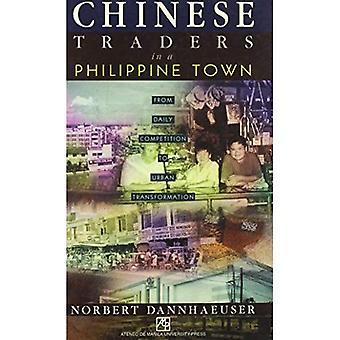 Chinesische Händler in der philippinischen Stadt: vom täglichen Wettbewerb um urbane Transformation