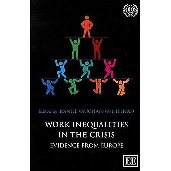 Work Inequalities in the Crisis