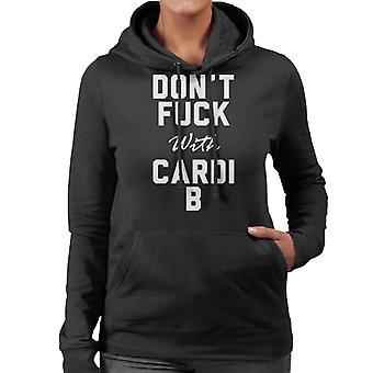 Dont Fuck With Cardi B Women's Hooded Sweatshirt