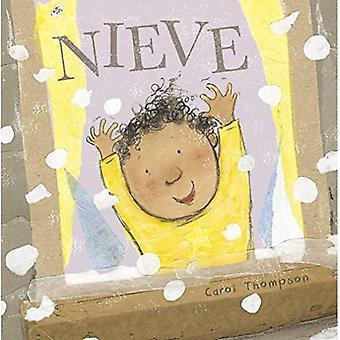 Nieve (!Haga el tiempo que� haga! - Whatever the Weather (Spanish)) [Board book]