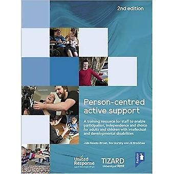 Person-centred Active Support Guide (2nd edition): A self-study resource to enable participation, independence and choice for adults and children with intellectual and developmental disabilities