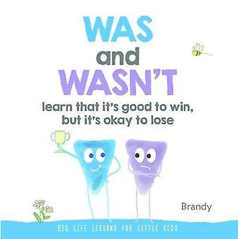 Grandes leçons de vie pour les petits enfants: a été et n'était pas de savoir qu'il est bon de gagner, mais son Ok to Lose
